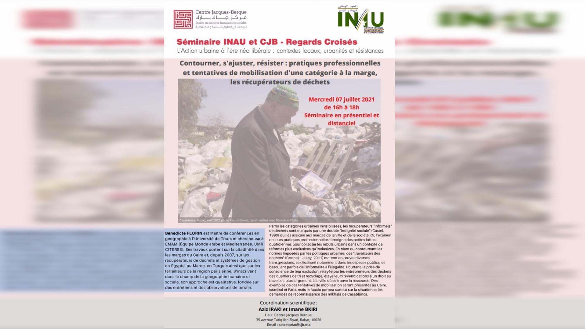 Conférence de Mr Bénédicte FLORIN sur le thème «Contourner, s'ajuster, résister : pratiques professionnelles et tentatives de mobilisation d'une catégorie à la marge, les récupérateurs de déchets»